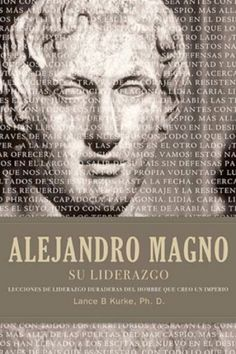 Read Alejandro magno su liderazgo Online by Lance B. Kurke and Thomas Nelson Gift Books Staff Book Gifts, Einstein, Audiobooks, Author, Reading, Movie Posters, Soldiers, Alexander The Great, Leadership