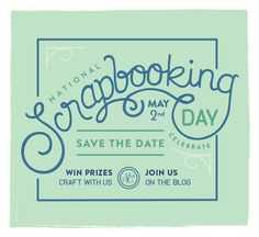 Blog: Save the Date for National Scrapbooking Day 2015 - Scrapbooking Kits, Paper & Supplies, Ideas & More at StudioCalico.com!
