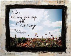 The way you say good morning