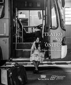 Teatro no ônibus  coordenação editorial/texto/diagramação/revisão RUDINEI BORGES  projeto gráfico/criação de arte DEBORAH ERÊ  pesquisa de imagens ANDERSON MAURÍCIO