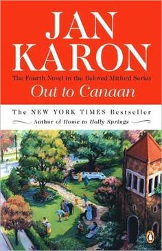 Out to Canaan by Jan Karon • finished 1/17/15 • onto #5! Love these books!