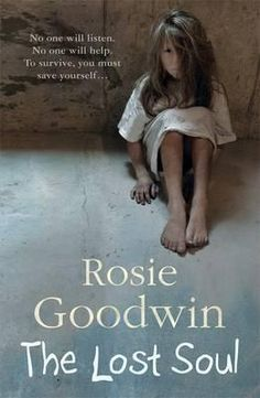 Buy The Lost Soul: An abandoned child's struggle to find those she loves by Rosie Goodwin and Read this Book on Kobo's Free Apps. Discover Kobo's Vast Collection of Ebooks and Audiobooks Today - Over 4 Million Titles! Difficult Children, Book Review Blogs, Literary Fiction, Lost Soul, Reading Online, Abandoned, Love Her, Literature, Ebooks