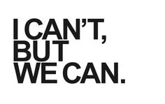 40 best Quotes about Strength Inspirational by Bliss Foster I cant, but we can. ❥Inspirational by Bliss Foster I cant, but we can. Best Teamwork Quotes, Leadership Quotes, Positive Quotes, Motivational Quotes, Inspirational Quotes, Life Quotes Love, Quotes To Live By, Quotes Team Work, Quotes Girlfriend