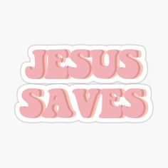 Buy 'Jesus Saves' by graceupongracee as a Sticker, Transparent Sticker, Glossy Sticker, or Pin Button Tumblr Stickers, Cool Stickers, Printable Stickers, Preppy Stickers, Laptop Stickers, Wallpaper Bible, Jesus Is Life, Christian Wallpaper, Jesus Saves