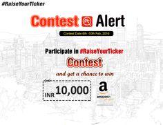 era@posticker@posticker123#RaiseYourTicker #Contest #Alert Participate in #RaiseYourTicker contest and win INR 10,000/- voucher from Amazon. For more Download Posticker App here: http://bit.ly/1SSiTAA