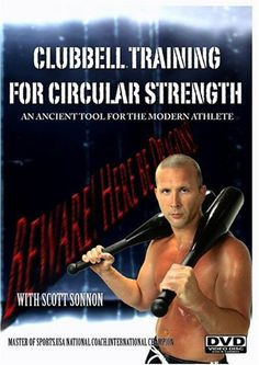 Clubbell Training For Circular Strength: An Ancient Tool for the Modern Athlete - http://www.exercisejoy.com/clubbell-training-for-circular-strength-an-ancient-tool-for-the-modern-athlete/fitness/