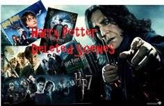All Deleted Scenes From the Harry Potter Films in one glorious 1 hour 10 min video. It's like a 9th movie! <<<<Gotta watch this