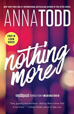 Nothing More (The Landon series Book 1) by Anna Todd…