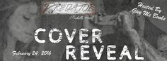 Renee Entress's Blog: [Cover Reveal & Giveaway] Predator by Michelle Hor...