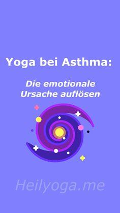 """""""wie Bronchitis und Asthma durch Emotionen gesteuert werden In unserem Körper geschieht nichts, was nicht als Ursprung eine Emotion hätte."""" Yoga Nidra, Pranayama, Asthma, Atem Meditation, Chakra Yoga, Bronchitis, Lunge, Pilates, Movie Posters"""