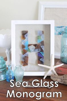 Sea Glass Monogram -- make this monogram art with your favorite sea glass pieces. A fun way to display your treasures. First I need to find enough sea glass! Sea Glass Crafts, Sea Glass Art, Seashell Crafts, Beach Crafts, Stained Glass Art, Sea Glass Display, Fused Glass, Sea Glass Decor, Ocean Crafts