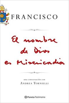 Descargar El Nombre De Dios Es Misericordia de Papa Francisco Kindle, PDF, eBook, El Nombre De Dios Es Misericordia PDF