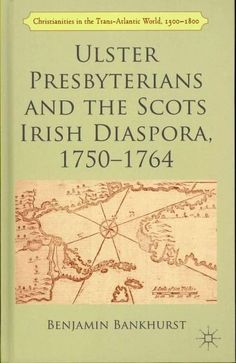 The migration of roughly 250,000 Irish Protestants to the British North American Colonies marked one of the largest transatlantic movements of Europeans during the eighteenth century. Traditionally hi