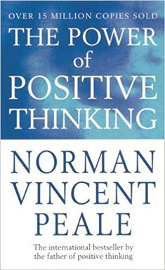 Buy The Power Of Positive Thinking by Norman Vincent Peale at Mighty Ape NZ. The phenomenal and inspiring bestseller by the father of positive thinking. THE POWER OF POSITIVE THINKING is a practical, direct-action application o. I Love Books, Good Books, Books To Read, My Books, Motivational Books, Inspirational Books, Inspirational Speakers, Personal Development Books, Self Development