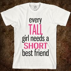 tall-best-friend.american-apparel-unisex-fitted-tee.white.w760h760.jpg 760×760 píxeles