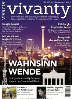 Wahnsinn Wende - Die große vivanty-Serie zur deutschen Hauptstadt Berlin. Gefunden in: vivanty, Nr. 7/2014
