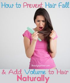How to Reduce Hair Fall, Grow and Get Shiny Hair Naturally   Look Good Naturally