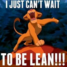 LOL! I just can't wait to be lean!