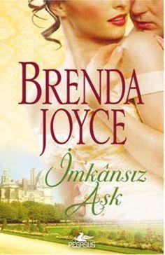 İmkansız Aşk Brenda Joyce Pdf E-Kitap İndir