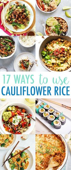 17 delicious ways to use cauliflower rice -- from pizza to smoothies to bowls and bakes. I scoured the web to find the best of the best so you don't have to spend hours on Pinterest searching for cauliflower rice goodness.