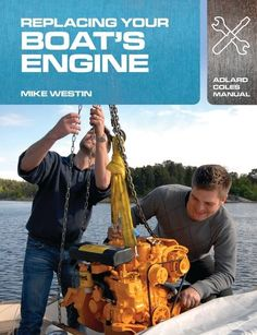 Show details for Replacing Your Boat's Engine