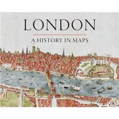 London: A History in Maps by Peter Barber: 'Penned and compiled by the British Library's own in-house expert, Head of Maps and Topographical Views, Peter Barber. Inspired by the phenomenally successful and popular exhibition which opened in the Library in November 2006 (London: A Life in Maps), this is an extremely detailed and comprehensive look at the development of a great city through maps.' David #staffpicks