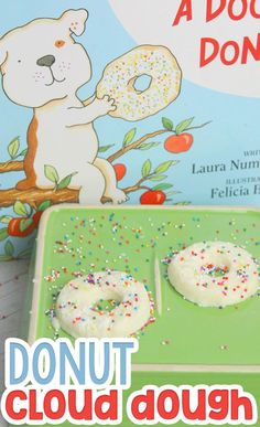 Preschool lesson plan using If You Give a Dog a Donut by Laura Numeroff. Create cloud dough donuts with this simple cloud dough recipe, combine with a preschool journaling activity for a fun multi-sensory lesson plan. Sensory Activities, Hands On Activities, Preschool Activities, Emotions Activities, Preschool Books, Preschool Worksheets, Indoor Activities, Sensory Play, Summer Activities