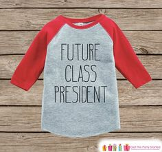 Future Class President Shirt - Novelty Kids School Outfit - Red Raglan Top - Humorous Funny Children's School Outfit - Back to School Shirt