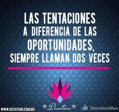 Las tentaciones...  http://devotion.com.mx/ #frases #tentación #devotion