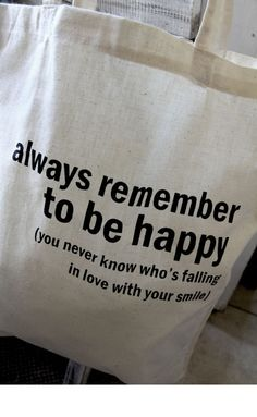 Cotton tote bag - Quote Tote - Always remember to be happy. $12,00, via Etsy.