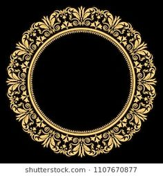 Vintage round frame in retro style, barroco. Flower decorative gold ornament, element for greeting cards, invitation, menu. Decorative Lines, Text Frame, Gold Picture Frames, Gold Ornaments, Estilo Retro, Round Frame, Gold Art, Floral Border, Border Design