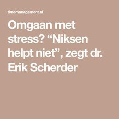 Stress Less, Anti Stress, Feel Good, Good To Know, Burn Out, Behavior Change, Top Quotes, Spiritual Life, Stress Management