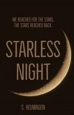 #wattpad #science-fiction Set against the backdrop of intergalactic politics and war, Starless Night follows the stories of three Humans as they struggle to understand the universe on a cosmic scale. Kayin has a rough start when the Shielders, a potential alien ally for Earth, come out of hiding and into the public consciou...