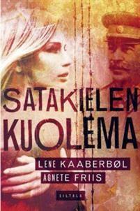 Ullan Luetut kirjat: Lene Kaaberbøl ja Agnete Friis Satakielen kuolema