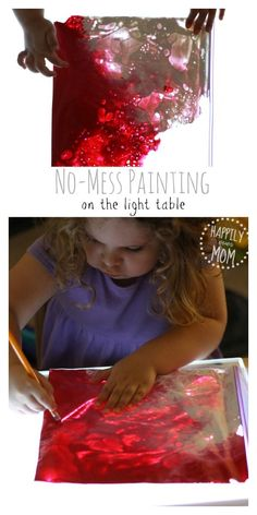 No Mess Painting on the light table.  The effects are gorgeous and kids can learn about basic color mixing, too.  This could easily be done in the window if you don't have a light table from Happily Ever Mom.
