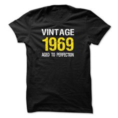 VINTAGE 1969 Aged To Perfection T-shirt  Birth years shirt T-Shirts, Hoodies (19$ ==►► Shopping Here!)