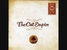 ▶ The Cat Empire - Days Like These - YouTube