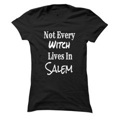 Not every witch lives in Salem T-Shirts, Hoodies. VIEW DETAIL ==► https://www.sunfrog.com/LifeStyle/Not-every-witch-lives-in-Salem.html?id=41382