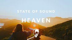 State Of Sound - Heaven (Lyric Video)