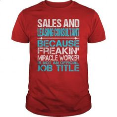 Awesome Tee For Sales And Leasing Consultant - #custom sweatshirts #funny…