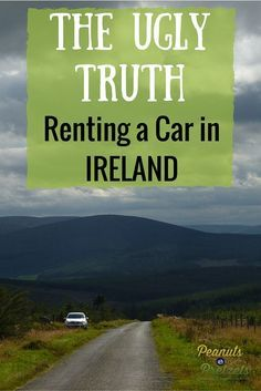 The Ugly Truth About Renting a Car in Ireland -