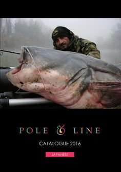 2016 POLE&LINE CATALOG -Japanese quality fishing tackle- (日本語)