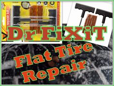 Flat Tire Repair  Dr FiXiT, Best DIY Projects & Do it Yourself