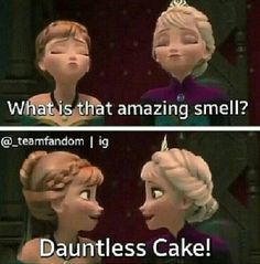 Even Anna and Elsa loves Dauntless cake. Divergent Memes, Divergent Hunger Games, Divergent Fandom, Divergent Trilogy, Divergent Insurgent Allegiant, Dauntless Cake, Tris And Four, Veronica Roth, The Fault In Our Stars