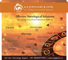 Effective Astrological Solutions! For Solving   #Personal  & #Professional   #Problems‬ !!! Call Our Astrology Expert for Know your Future - 91 9600117755 | www.kpjgems.co #astrologyexpert‬   #luckygems   #gemsandjewellery   #astrologyadvice   #horoscopeservice   #doshaprediction
