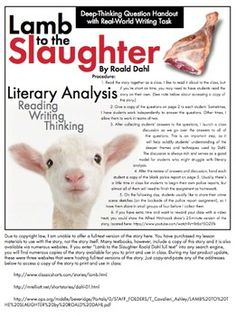 lamb to the slaughter literary analysis To understand lamb to the slaughter fully, it requires more that simply understanding the events of the story it is important also to understand the reasons for the characters' actions and the choices that the author made.