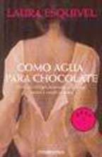 #Libro como agua para chocolate - debolsillo - de laura esquivel