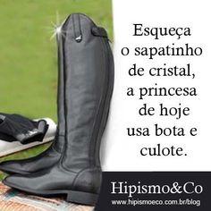 Princesas usam botas de montaria. www.hipismoeco.com.br