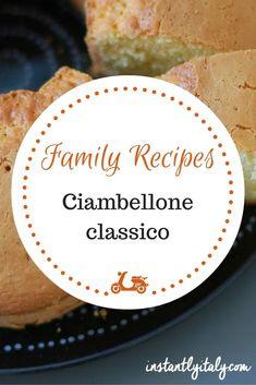 Ciambellone Classico - The classic recipe for the Italian ring cake Wine Recipes, Cooking Recipes, Recipe For Mom, Mom's Recipe, Family Meals, Family Recipes, Ring Cake, Italian Cake, Afternoon Snacks