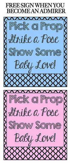 Free Photo Booth Baby Shower Sign when you become an admirer for matching baby shower props! #baby-shower-photo-booth #baby-shower-ideas